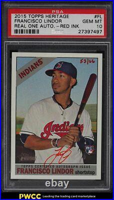 2015 Topps Heritage Real One Red Ink Francisco Lindor ROOKIE AUTO /66 PSA 10 GEM