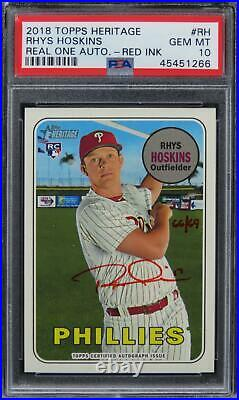 2018 Topps Heritage Rhys Hoskins REAL ONE AUTO RED INK /69 ROOKIE #RH PSA 10